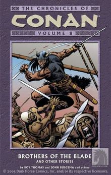 Brothers of the Blade: And Other Stories (Chronicles of Conan)