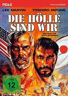 Die Hölle sind wir / Packendes Kriegsabenteuer mit Lee Marvin und Toshiro Mifune (Pidax Film-Klassiker)