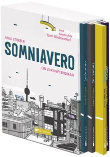 Somniavero. Ein Zukunftsroman. Eine Geschichte, fünf Blickwinkel