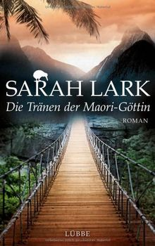 Die Tränen der Maori-Göttin: Roman: Lübbe Paperback