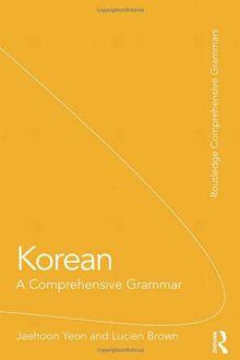 Korean: A Comprehensive Grammar (Comprehensive Grammars)