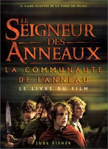 Le Seigneur des Anneaux : La Communauté de l'Anneau. Le livre du film