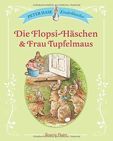 Die Flopsi-Häschen & Frau Tupfelmaus: Peter Hase Kinderklassiker
