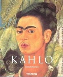 Frida Kahlo 1907-1954: Leid und Leidenschaft
