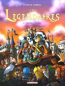 Légendaires (les) Vol.3