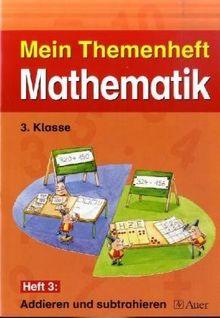 Meine Themenhefte Mathematik / Themenheft 1, 3. Klasse