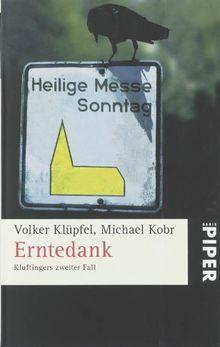 Erntedank: Kluftingers zweiter Fall