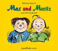 Max und Moritz: und fünf Gedichte