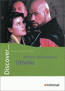 Discover...Topics for Advanced Learners: Discover: William Shakespeare: Othello: Schülerheft