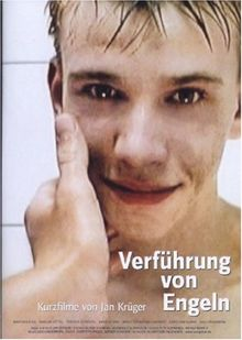 Verführung von Engeln - Kurzfilme von Jan Krüger