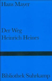 Der Weg Heinrich Heines: Versuche (Bibliothek Suhrkamp)