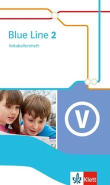 Blue Line / Vokabellernheft 6. Schuljahr: Ausgabe 2014