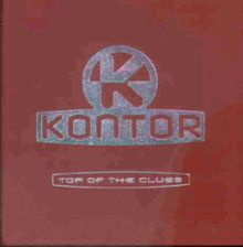 Kontor - Top of the Clubs Vol. 1