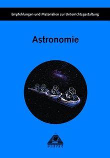 Astronomie für die Sekundarstufe I, Empfehlungen und Materialien zur Unterrichtsgestaltung
