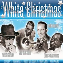 White Christmas (with Frank Sinatra, Bing Crosby, Nat King Cole, Louis Armstrong, Doris Day, Glenn Miller and many others)