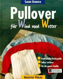 Pullover für Wind und Wetter