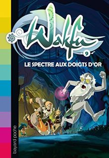 Wakfu, Tome 9 : Le spectre aux doigts d'or