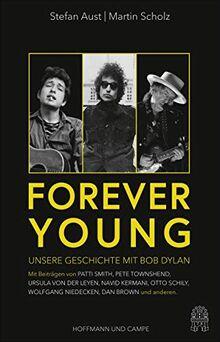 Forever Young: Unsere Geschichte mit Bob Dylan