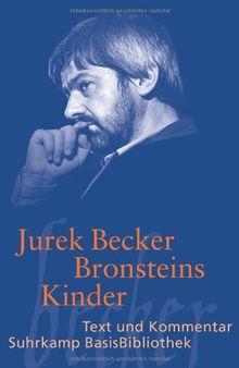 Bronsteins Kinder: Roman: Text und Kommentar (Suhrkamp BasisBibliothek)