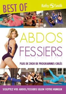 Kathy smith : best of abdos fessiers