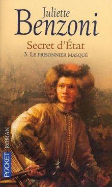 Secret d'etat t.3 : le prisonnier masque