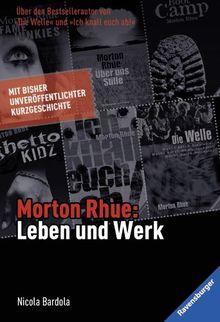 Morton Rhue: Leben und Werk