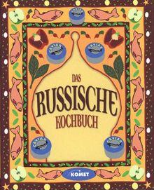 Das russische Kochbuch - Länderküche bei Komet