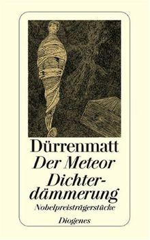 Der Meteor. Dichterdämmerung: Nobelpreisträgerstücke. Neufassungen 1978 und 1980