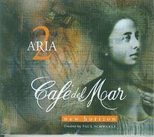 Cafe Del Mar - Aria Vol. 2