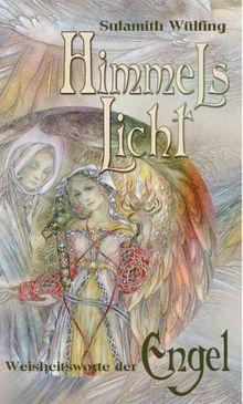 Himmelslicht - Weisheitsworte der Engel, 50 Karten in Schachtel mit 64-seitigem Booklet