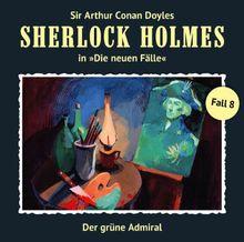 Sherlock Holmes: Die neuen Fälle - Fall 08: Der grüne Admiral