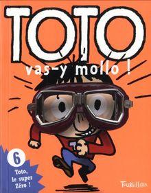 Toto Vas-Y Molo!