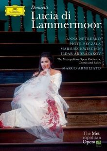 Donizetti, Gaetano - Lucia di Lammermoor [2 DVDs]