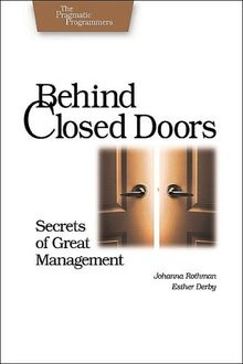 Behind Closed Doors. Secrets of Great Management