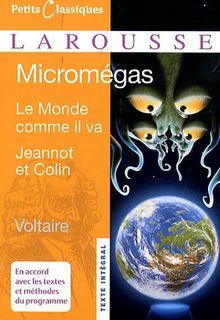 Micromegas: Le Monde Comme Il Va Jeannot Et Colin (Petits Classiques Larousse Texte Integral)