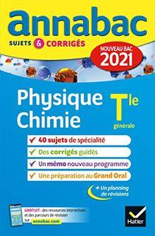 Annales du bac Annabac 2021 Physique-Chimie Tle générale (spécialité): sujets & corrigés nouveau bac (Annabac (6))