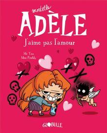 Mortelle Adèle, j'aime pas l'amour
