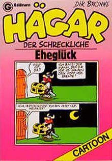 Hägar, der Schreckliche: Eheglück (Goldmann Cartoon)