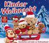 Kinderweihnacht - Geschichten und Lieder zur Weihnachtszeit