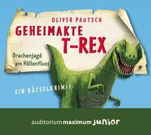 Geheimakte T-Rex: Ein Rätselkrimi