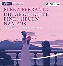 Die Geschichte eines neuen Namens: Band 2 der Neapolitanischen Saga (Die Neapolitanische Saga, Band 2)