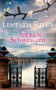 Die sieben Schwestern: Roman