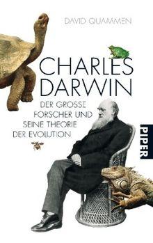Charles Darwin: Der große Naturforscher und seine Theorie der Evolution