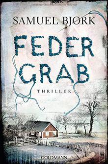 Federgrab: Thriller - (Ein Fall für Kommissar Munch, Band 2)