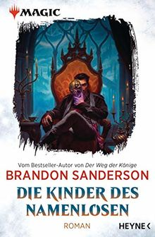 MAGIC: The Gathering - Die Kinder des Namenlosen: Roman (MAGIC™: The Gathering - Die Romane, Band 1)