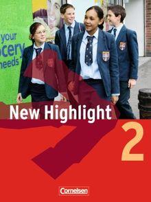 New Highlight - Allgemeine Ausgabe: Band 2: 6. Schuljahr - Schülerbuch: Kartoniert