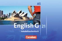 English G 21 - Ausgabe A: Band 5: 9. Schuljahr - 6-jährige Sekundarstufe I - Vokabeltaschenbuch