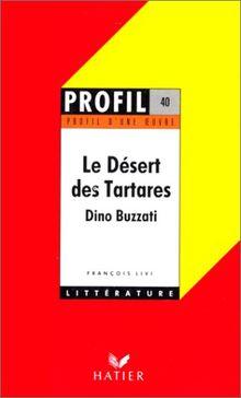 Le desert des tartares (Profil d'une Oeuvre)