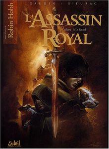 l'assassin royal t.1 ; le bâtard