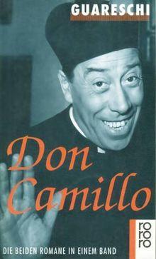 Don Camillo und Peppone / Don Camillo und seine Herde. Zwei Romane in einem Band.